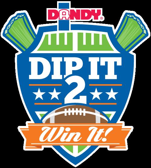 DIP IT 2 WIN IT